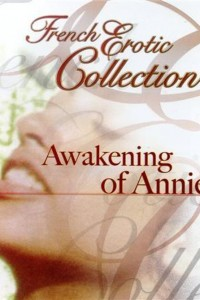 Awakening of Annie (The Virgin of Saint Tropez)