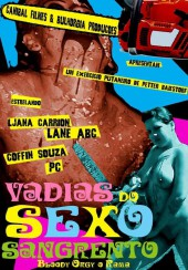 Vadias do Sexo Sangrento