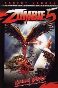 Zombi 5: Killing Birds