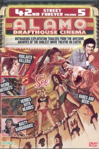 42nd Street Forever, Volume 5: The Alamo Drafthouse Edition