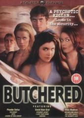 Butchered