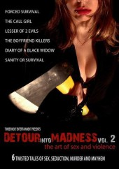 Detour Into Madness Vol 2