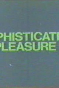 Sophisticated Pleasure