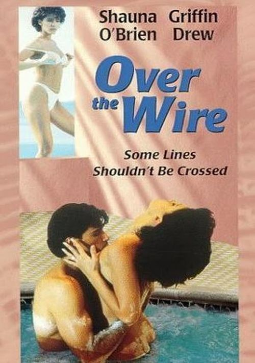Over the Wire movie