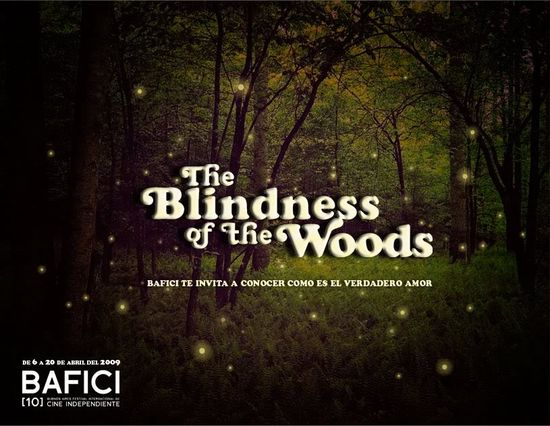 The Blindness of the Woods movie