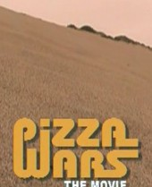 Pizza Wars The Movie