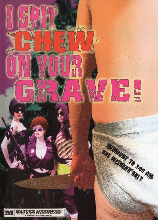 I Spit Chew on Your Grave movie