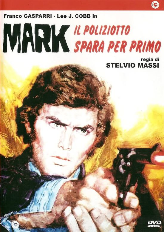 Mark il poliziotto spara per primo movie