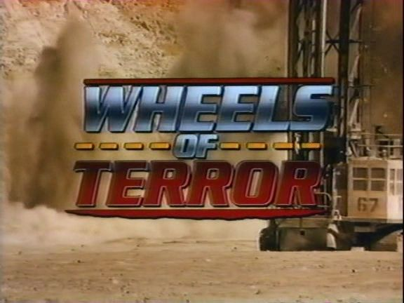 Wheels of Terror 1990