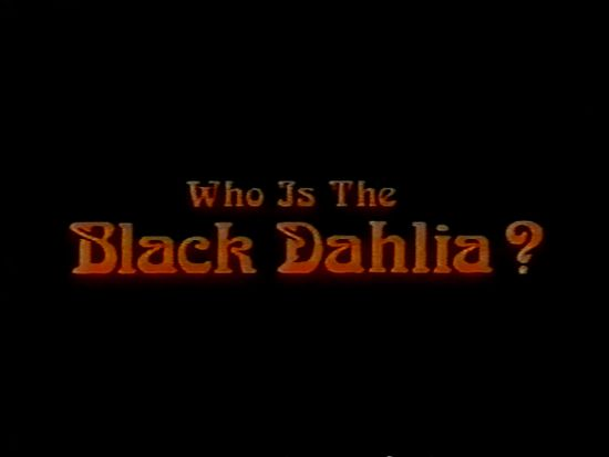 Who Is the Black Dahlia? 1975