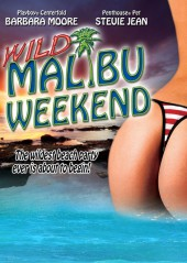 Wild Malibu Weekend