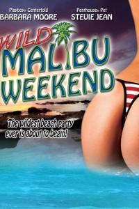 Wild Malibu Weekend!