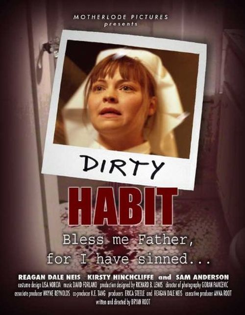 Dirty Habit movie