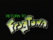 Return to Frogtown