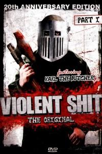 Violent Shit