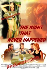 The Night That Never Happened