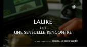 Laure ou Une sensuelle rencontre