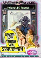 Wam! Bam! Thank You, Spaceman