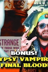 Gypsy Vampire: The Final Bloodlust
