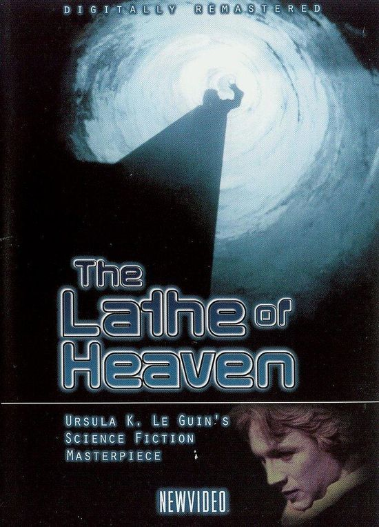 The Lathe of Heaven movie