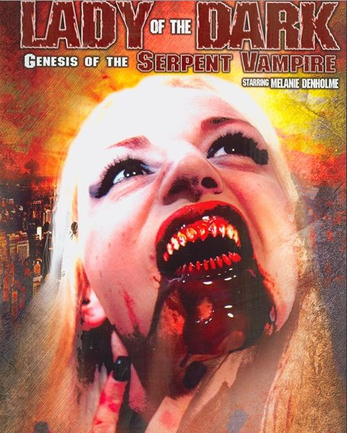 Lady of the Dark: Genesis of the Serpent Vampire movie