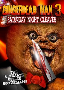 Gingerdead Man 3: Saturday Night Cleaver movie