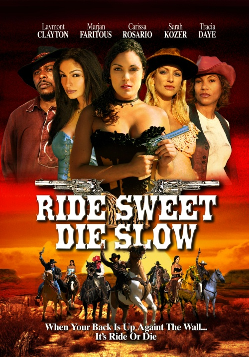Ride Sweet Die Slow movie