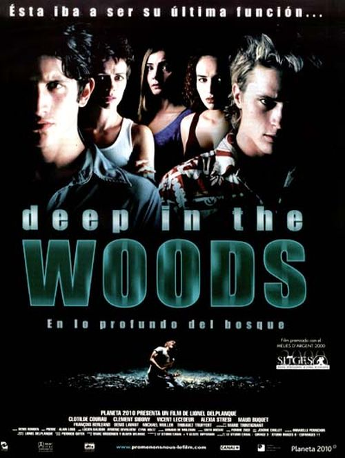 Deep in the Woods movie