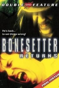 The Bonesetter Returns