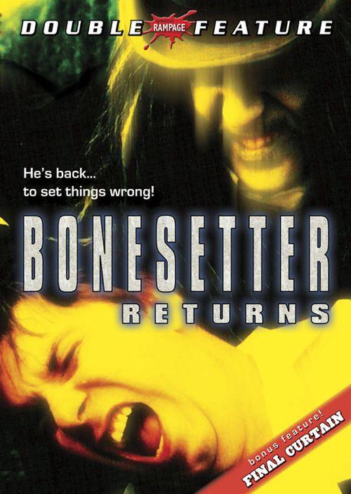 The Bonesetter Returns movie