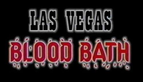 Las Vegas Bloodbath movie