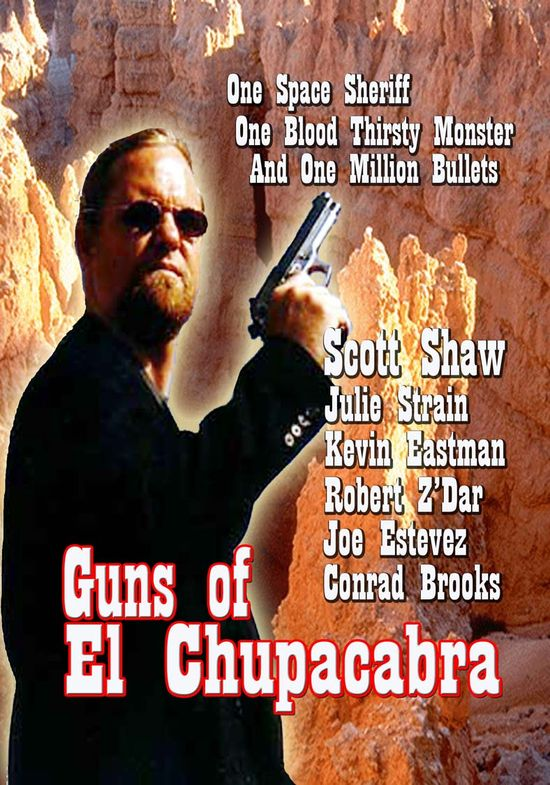 Guns of El Chupacabra movie