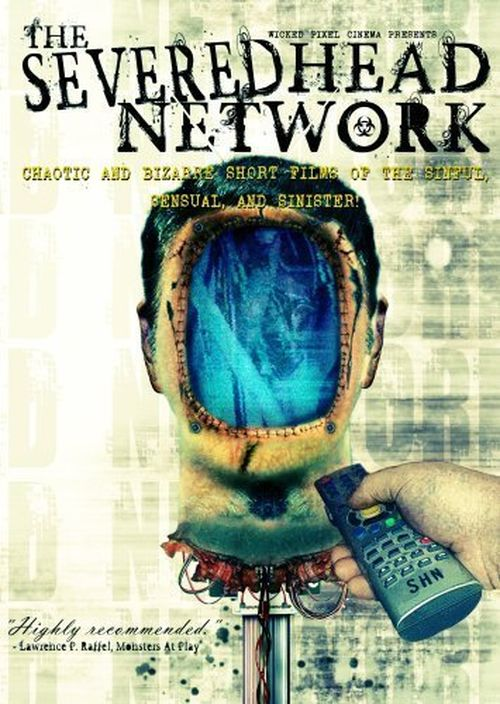 The Severed Head Network movie