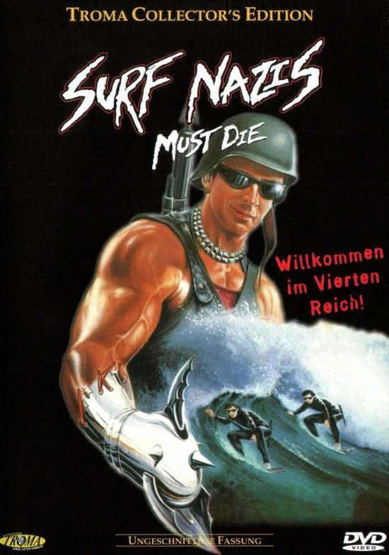 Surf Nazis Must Die movie