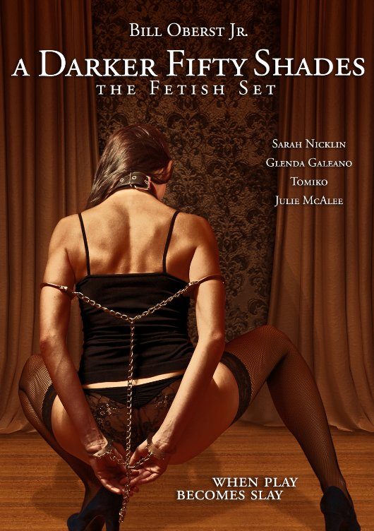 A Darker Fifty Shades: The Fetish Set movie