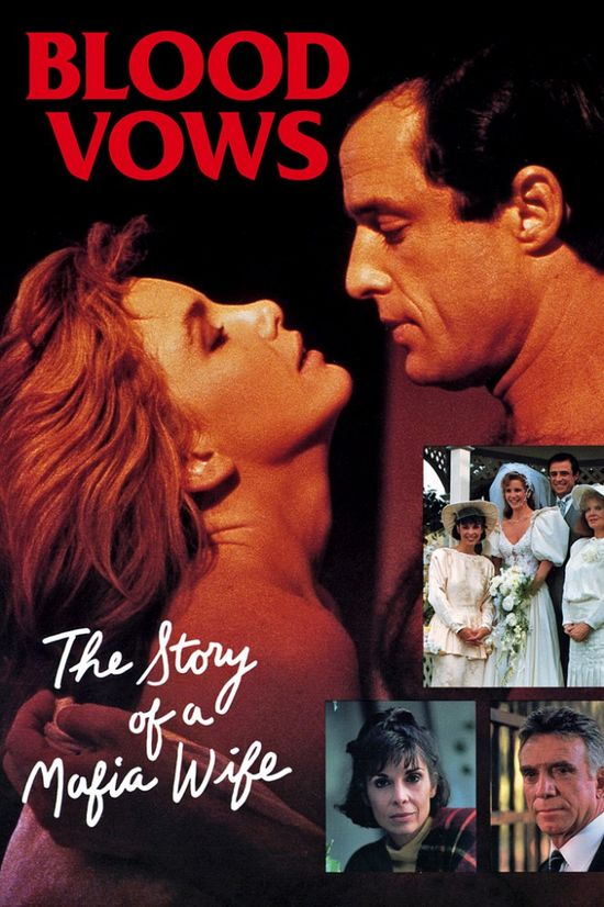Blood Vows: The Story of a Mafia Wife movie