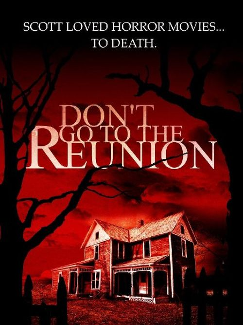 Don't Go To The Reunion movie
