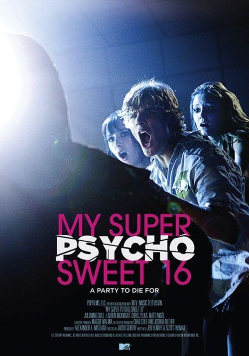 My Super Psycho Sweet 16 movie