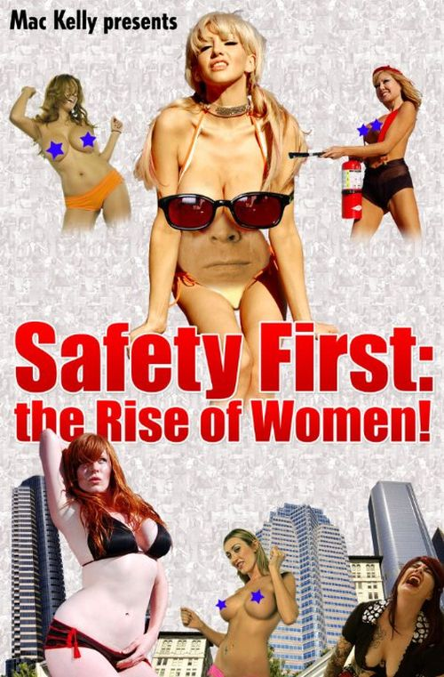 Safety First: The Rise of Women! movie