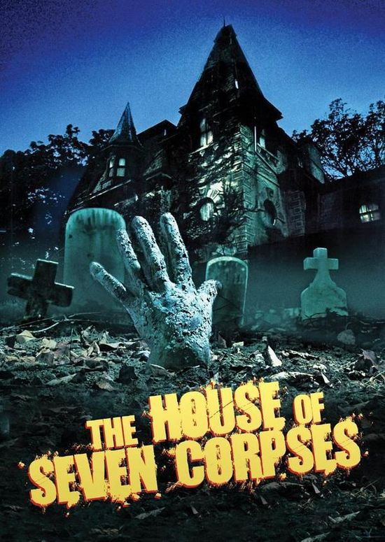 The House of Seven Corpses movie