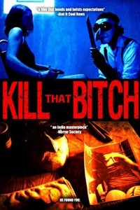 Kill that Bitch