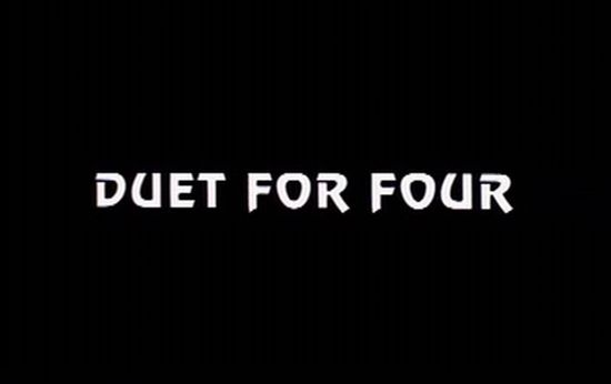 Duet For Four movie