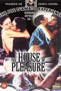 The House of Pleasure