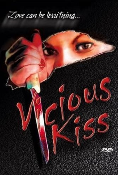 Vicious Kiss movie