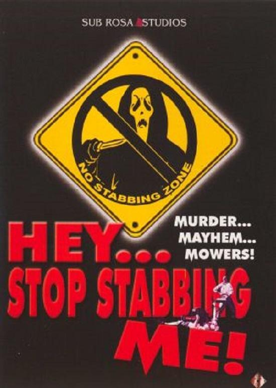 Hey, Stop Stabbing Me movie