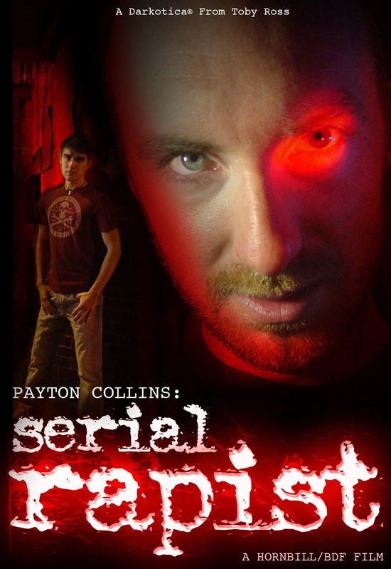 Payton Collins: Serial Rapist movie