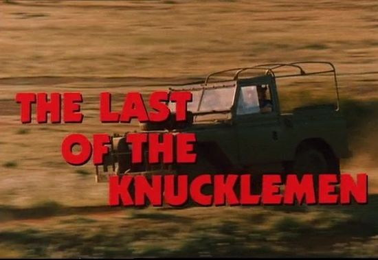 The Last of the Knucklemen movie