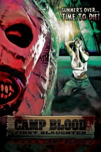 Camp Blood 4: First Slaughter