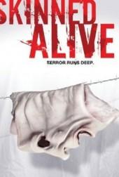 skinned alive poster