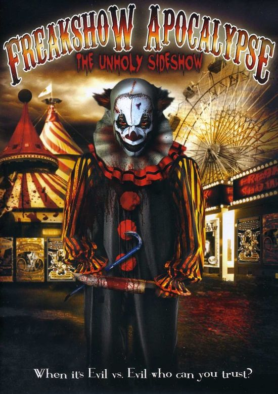 The Freakshow Apocalypse movie